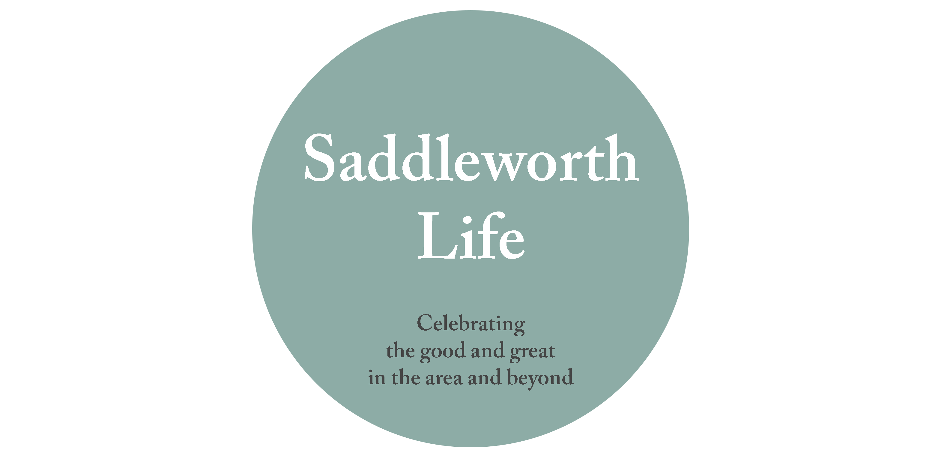 SADDLEWORTH LIFE